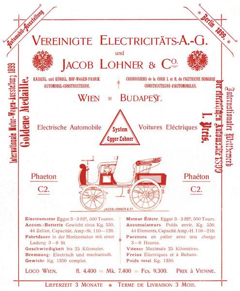Ludwig Lohner, který posmrti otce vroce 1893 Jacoba vedl rodinný podnik C aKdvorního dodavatele kočárů, viděl vautomobilech další možnosti podnikání. Protože nebyl schopen zajistit solidní spalovací motor, vrhl se dovývoje avýroby elektromobilů. Vtom byl vmonarchii opravdu první.